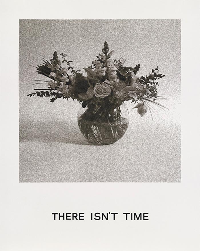 There isn't time by John Baldessari